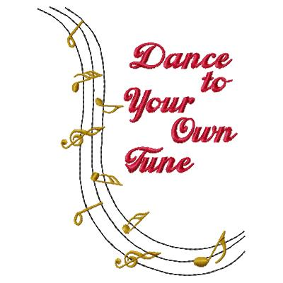 Dance To Your Own Tune