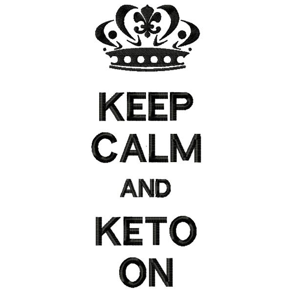 Keep Calm Keto On